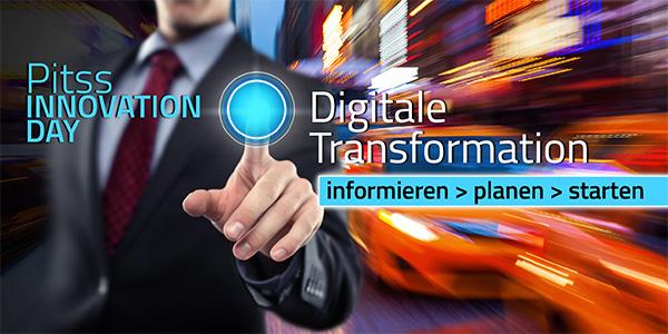 PITSS Innovation Day 2017: Wie die digitale Transformation gelingt!