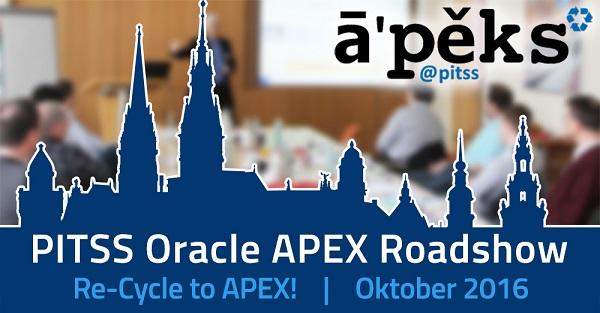PITSS Oracle APEX Roadshow