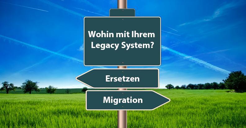Legacy System Alternativen