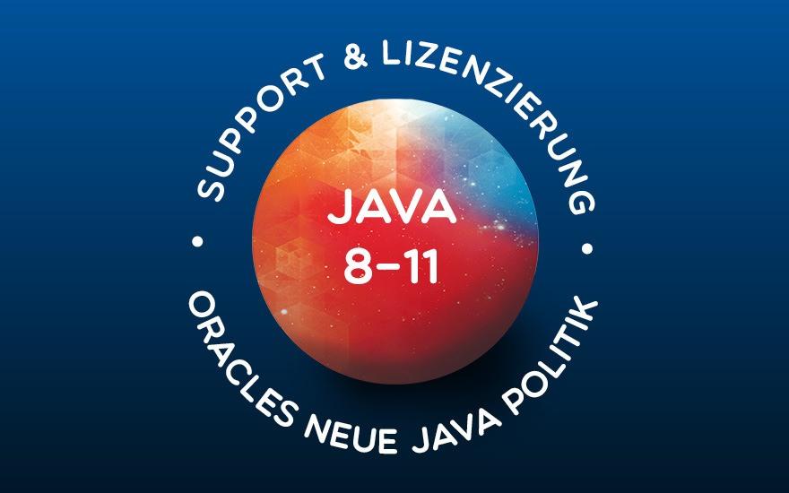 Oracles neue Java Lizenz- und Support-Politik im Überblick