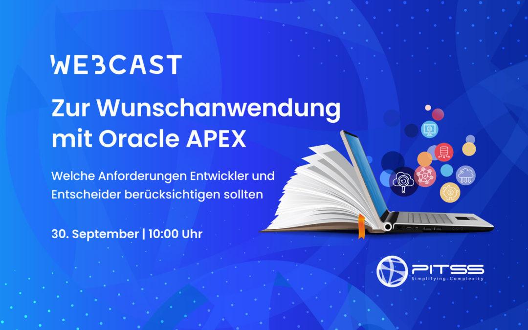 [Webcast] Zur Wunsch-Anwendung mit Oracle APEX