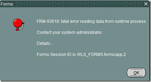 FRM-93618: Fatal error reading data from runtime process