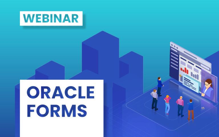 [Webinar] Forms Modernization with APEX – Quickly and Easily