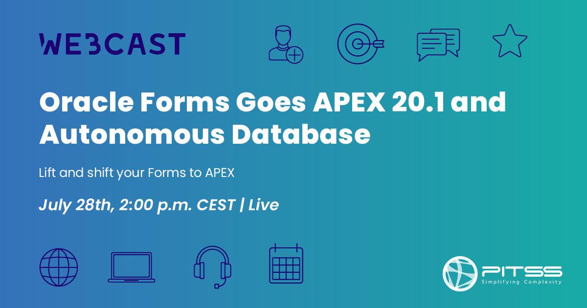 [Webcast] Oracle Forms Goes APEX 20.1 and Autonomous Database